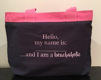 Hello, my name is and i am a beachaholic bag, beach bag, beach tote, canvas beach bag