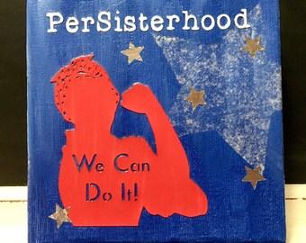 Rosie riveter, resist art, resist painting, resisterhood art, resisterhood painting, patriotic art, womens march