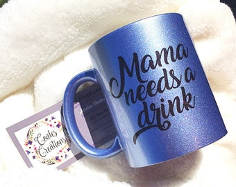 Blue shimmer mug//pearl blue mug/mama needs a drink//mother's day gift//parenting humor//unique mug//CoatesCreations24 original//coffee gift