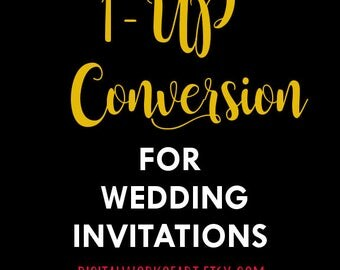 1 Up File Conversion - Wedding Invitation Set - Please contact seller first before purchasing
