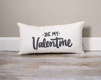 Be My Valentine Pillow | Gift For Him | Gifts For Her | Valentine's Day Gift for Wife | Valentine's Day Gift For Husband