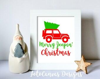 Merry Jeepin Christmas SVG, Jeep, Christmas, Silhouette Cameo, Cricut, Jeep Life, Christmas Tree, Holiday, Winter, Season