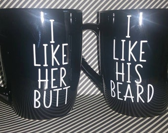 His & Hers (I Like Her Butt/I Like His Beard) Matching Coffee Mug Set Valentine's Day Gift