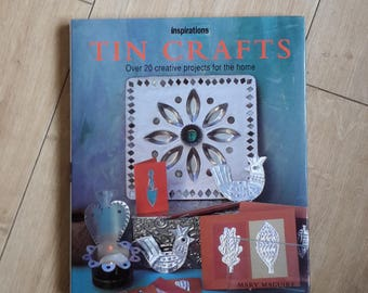 Tin Crafts Over 20 Creative Projects For The Home by Mary Maguire, Metal Work Book, Metal Craft Book, Foil Work Book