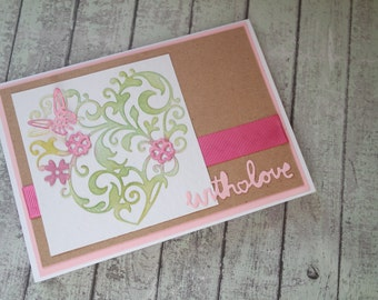 With love floral heart card / Handmade card / Female birthday card / Just because card / friendship card / encouragement card