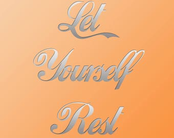 Let yourself rest print