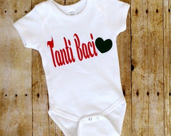 FREE SHIPPING!! Tanti Baci<3 (Much Kisses), Italian Word, Baby Onesie, Much Kisses<3