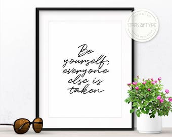 Be Yourself Everyone Else Is Taken, 50% Off Sale, Oscar Wilde, Famous Quotes, Printable Wall Art, Digital Print, 8x10 Black Handwritten Type