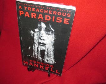 """Uncorrected Proof - """"A Treacherous Paradise"""" by Henning Mankell"""