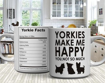 Yorkie Mug Gifts Yorkies Make Me Happy - You, Not So Much 11oz Coffee Mug - Yorkshire Terrier Pet Owner Yorkie Gifts