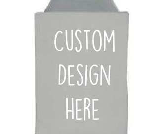 Custom YOU DESIGN Can Cooler, Bridal Party, Wedding, party favor, Gift for Her/ Gift for Him