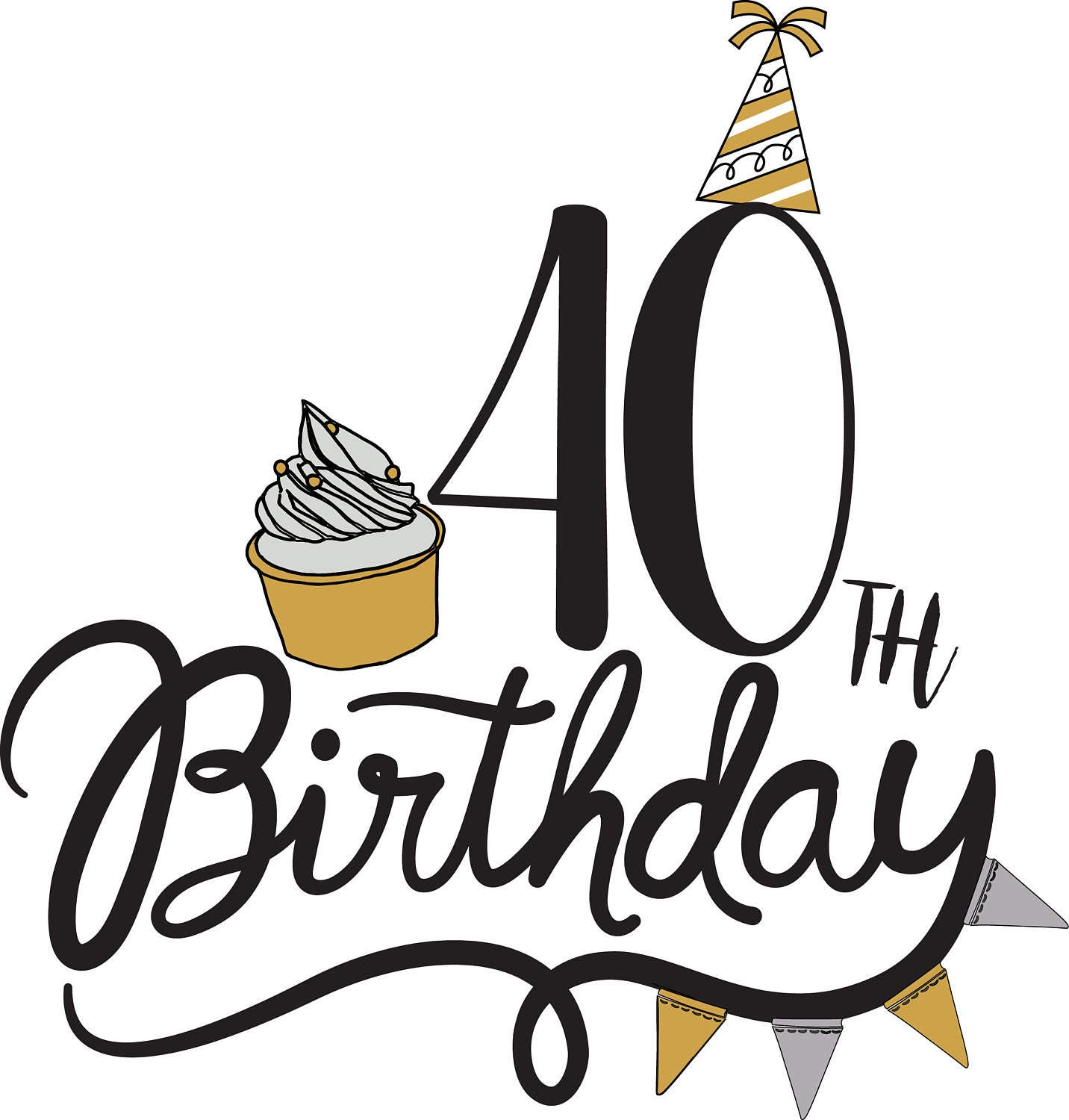 40th birthday svg clipart  birthday quote  cupcake svg birthday party clipart black and white birthday party clipart png