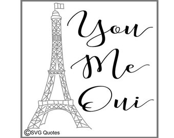 You Me Oui SVG DXF EPS Cutting File For Cricut Explore, Silhouette & More. Instant Download. Personal/Commercial Use. Vinyl. Printable