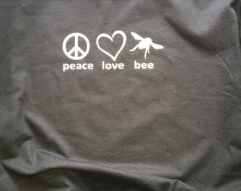 Peace, love, bee tshirt