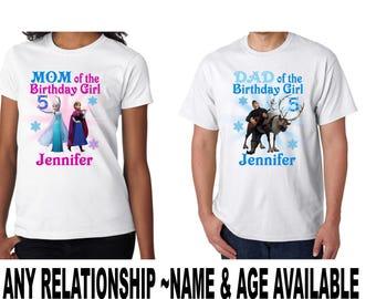 Frozen Mom Dad of the Birthday Girl or Boy Family Shirt