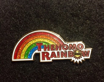 The Homo Rainbow Ween Pin