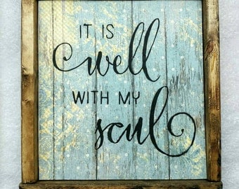 """9""""x11 Scripture it is well with my soul framed decor"""