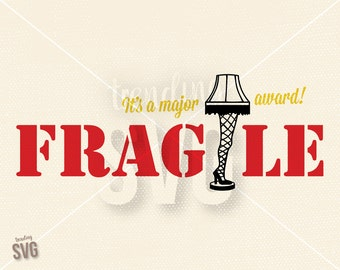 Fragile Leg Lamp Major Award, SVG Cutting File, A Christmas Story Cricut Silhouette, PNG JPG Dxf, Instant Download, Overlay, Embroidery