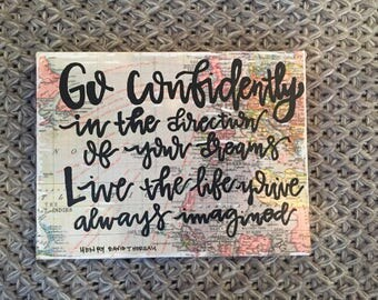 Go Confidently in the Direction of your Dreams Map Sign