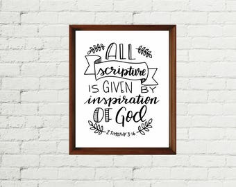 INSTANT DOWNLOAD - All scripture is given by inspiration of God 1 Timothy - Handlettering - Wall art - KJV Bible verse- Digital print