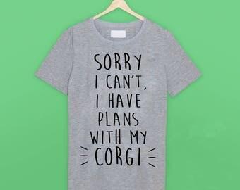 I Have Plans Corgi T Shirt