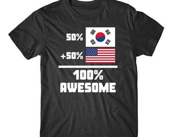 50 Percent South Korean 50 Percent American 100% Awesome Funny Flag Shirt