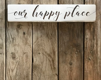 Our Happy Place Reclaimed Wood Sign | Pallet Sign | Painted Sign | Farmhouse Style |