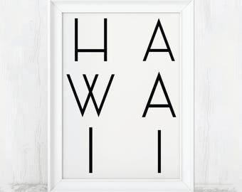 Hawaii Art Print, Hawaiian Style, Hawaiian Print, Hawaiian Sign, Hawaii Sign, Hawaii Decor, Hawaii State, Hawaii Poster, Hawaiian Decor, Art
