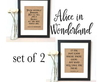 Alice in Wonderland Set of 2 Burlap Prints  // You're entirely bonkers and if you don't know where you're going Cheshire Cat Quotes