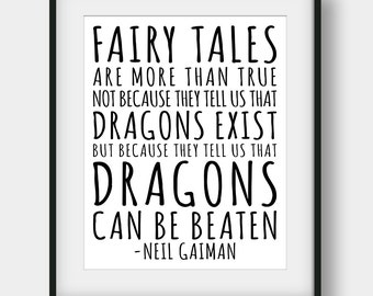 65% OFF Fairy Tales Are More Than True, Neil Gaiman Quote, Literary Quote, Kids room Decor, Neil Gaiman Print, Book Quotes, Teen Room Decor