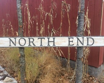 North End sign with rustic, vintage appearance