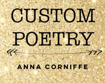 Custom Poetry by Anna Corniffe
