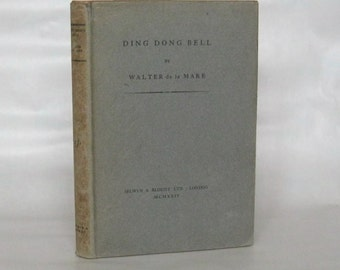 Ding Dong Bell. Walter De La Mare. 1st Edition.  1924