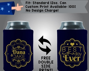 Our Wedding Names (date), Best Day Ever Fabric Wedding Can Cooler Double Side Print (W2)