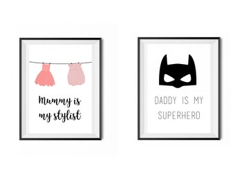 mummy is my stylist daddy is my superhero nursery playroom print nursery decor