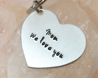 We Love You Keychain, Gift for Mom, Mom Keychain, Gift for Mom from Kids