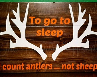 To go to sleep I count antlers ... not sheep