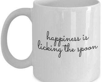 Cute Coffee Mug - Happiness is Licking the Spoon - Unique gift mug for him, her, mom, dad, kids, husband, wife, boyfriend, men, women