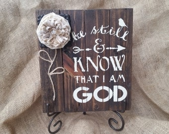 Be still and know that I am God wood frame