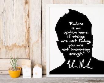 """Elon Musk """"Failure is an Option"""" Art Print"""
