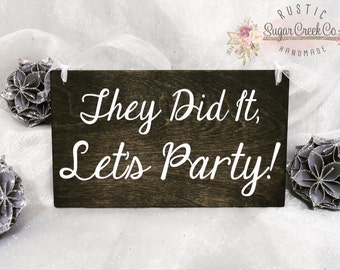 They Did It Let's Party Wedding Sign, Here Comes The Bride Wedding Sign, Ring Bearer Wedding Sign, Flower Girl Wedding Sign, Flower Girl
