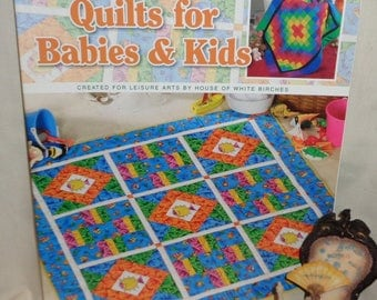 Quilts for Babies and Kids created for Leisure Arts - Free Shipping