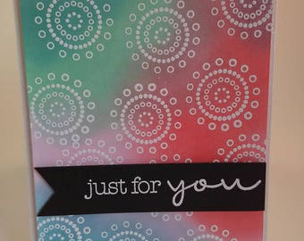 Just for You Card, Just Because Card, Any Occasion Card
