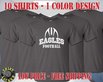10 Football Spirit Wear Shirts Any Color Shirts, Any 1 Color Design Fully Customizable and Free Shipping Support Your Team