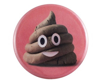 "Happy Poop 1.25"" Button Pin"