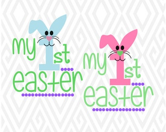 My 1st Easter Cuttable Design in SVG; DXF; PNG; Ai; Pdf; Eps