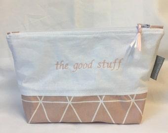 """Make-up bag """"the good stuff"""""""