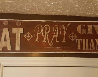 Eat, Pray, Give Thanks