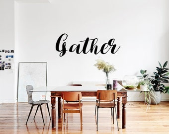 Gather- (2 Stickers) Decal Vinyl Sticker Wall Decor Dining Room Living Room Entry - Multiple Sizes Get 2 for 1! FREE SHIPPING