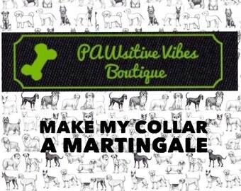 Make my Collar a Martingale